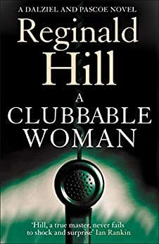 A Clubbable Woman (Dalziel & Pascoe, Book 1)