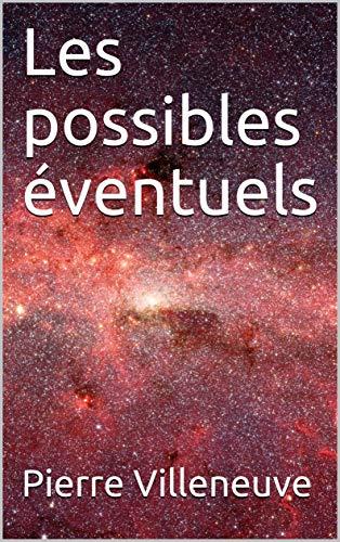 Couverture du livre Les possibles éventuels
