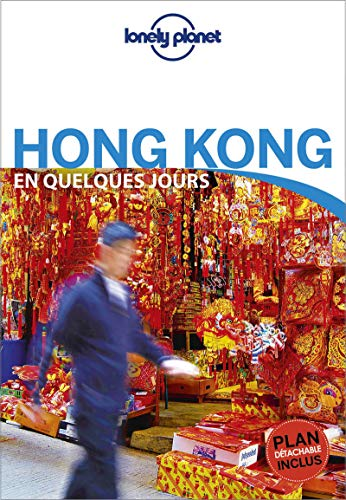 Hong Kong En quelques jours - 4ed par Lonely Planet LONELY PLANET