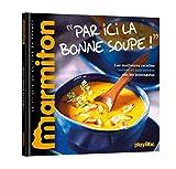Recettes Marmiton - Par ici la bonne soupe !