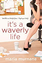It's a Waverly Life (The (Mis)Adventures of Waverly Bryson Book 2) (English Edition)