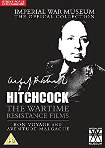 Hitchcock - The Wartime Resistance Films (includes Bon Voyage and Aventure Malgache) [DVD]