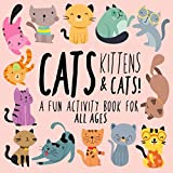 Best Books For 5 Yr Old Girls - Cats, Kittens and Cats!: A Fun Activity Book Review