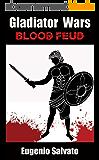 Blood Feud (Gladiator Wars Book 1) (English Edition)
