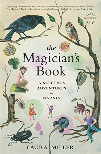 The magician's book : a skeptic's adventures in Narnia