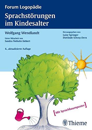 Sprachstörungen im Kindesalter: Materialien zur Früherkennung und Beratung (Reihe, FORUM LOGOPÄDIE)