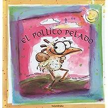 El pollito pelado (libros para soñar)