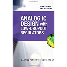 Analog IC Design with Low-Dropout Regulators (Electronic Engineering)
