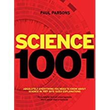 Science 1001: Absolutely everything that matters in science (English Edition)
