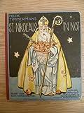 St Nikolaus in Not. Oldenburg, Stalling, 1926. 10 Bll. Mit meist farb. Illustr. v. Else Wenz-Vietor. Gr.-8°. Farb. illustr. OHlwd. (Kanten berieben).