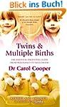 Twins & Multiple Births: The Essentia...