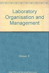 Laboratory Organisation and Management