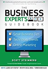 Business Expert's Guidebook: Small Business Tips, Technology Trends and Online Marketing by Scott Steinberg (2012-05-31)