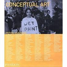 Conceptual Art (Themes & Movements) by Osborne, Peter (2002) Gebundene Ausgabe