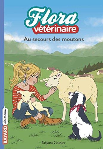 Flora vétérinaire, Tome 07: Au secours des moutons par Tatjana Gessler