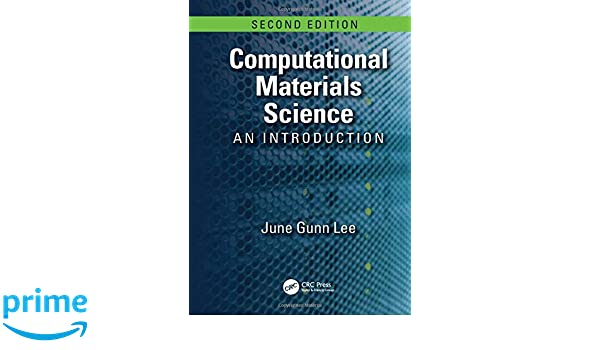 Amazon fr - Computational Materials Science: An Introduction