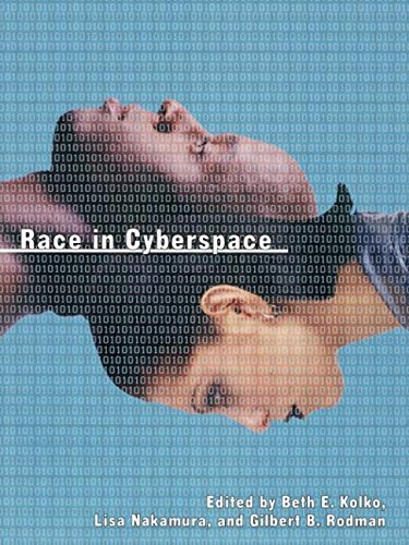 Race in Cyberspace by Beth Kolko (Editor), Lisa Nakamura (Editor) � Visit Amazon's Lisa Nakamura Page search results for this author Lisa Nakamura (Editor), Gilbert Rodman (Editor) (10-Feb-2000) Paperback