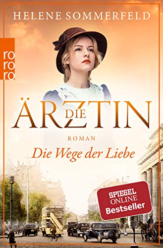 Die Ärztin - Die Wege der Liebe Bd. 3