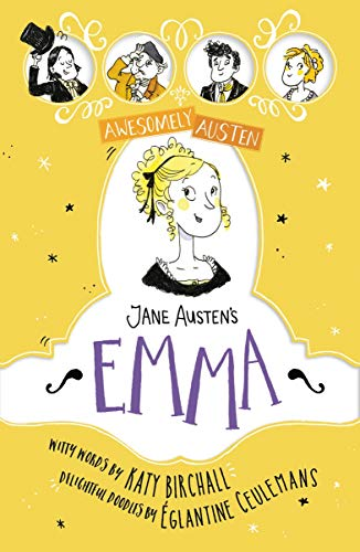 Jane Austen's Emma (Awesomely Austen - Illustrated and Retold Book 1) (English Edition)