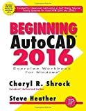 Beginning AutoCAD 2016 by Cheryl R. Shrock (2015-05-15)