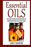 Best Book On Essential Oils - Essential oils for beginners: The Ultimate Beginner's Guide Review
