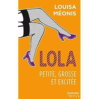 Lola S1.E2 - Petite, grosse et excitée (Lola 1 t. 2)