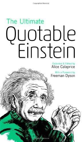 The Ultimate Quotable Einstein by Einstein, Albert (2013) Paperback