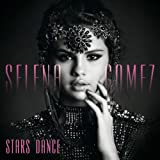 Stars Dance (Bonus Track Version)