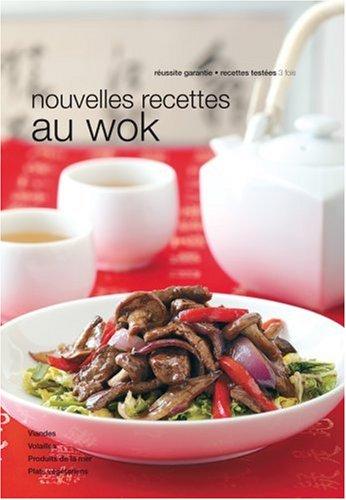 Nouvelles recettes au wok