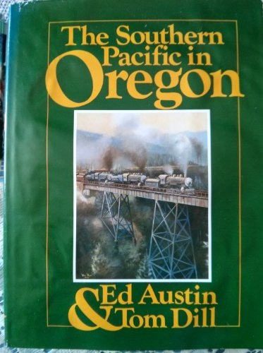 Southern Pacific in Oregon Pictorial