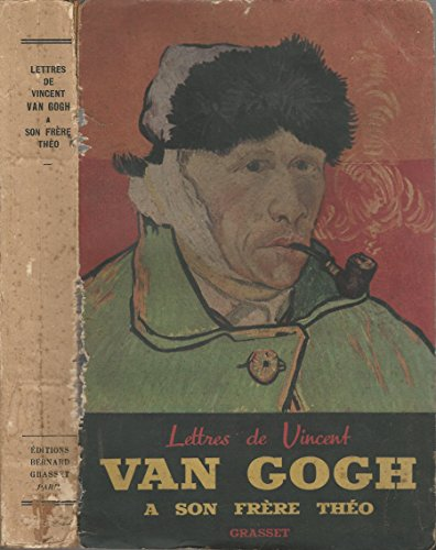 Lettres de Vincent Van Gogh a son frère Théo.