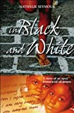 In Black and White: The Story of an Open Transracial Adoption