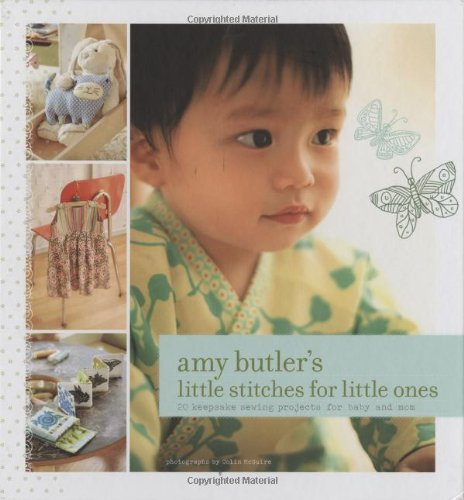 Amy Butlers Little Stitches for Little Ones