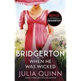 Bridgerton: When He Was Wicked (Bridgertons Book 6): Inspiration for the Netflix Original Series Bridgerton (Bridgerton Famil