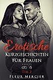 Erotische Kurzgeschichten für Frauen ab 18 Teil 2