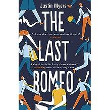 The Last Romeo: A razor-sharp, laugh-out-loud debut
