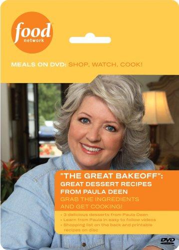 Food Network Meals on DVD: Shop, Watch, Cook! The Great Bakeoff: Great Dessert Recipes from Paula Deen Paula Deen Desserts