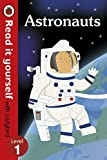 Read It Yourself with Ladybird Astronauts (Read It Yourself Level 1)