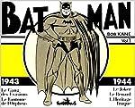 Batman, tome 1 - 1943-1944 de Bob Kane