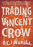 Trading Vincent Crow for sale  Delivered anywhere in Ireland