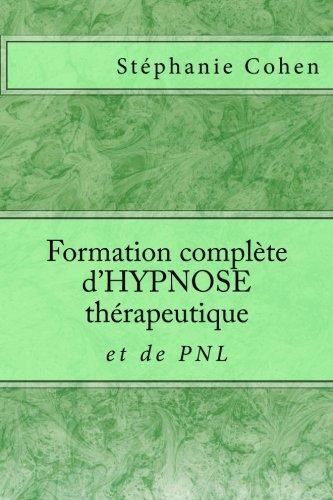 Formation complète d'HYPNOSE thérapeutique et de PNL