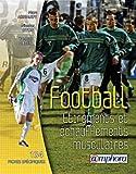 Football - Étirements et Échauffements musculaires - 134 fiches spécifiques et illustrées
