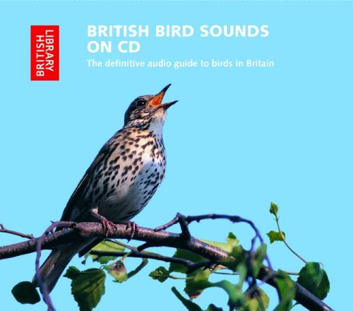 By Ron Kettle British Bird Sounds on CD: The Definitive Audio Guide to Birds in Britain