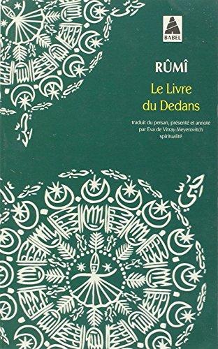 Le livre du dedans : Fîhi-mâ-fîhi par Djalâl-od-Dîn Rûmî