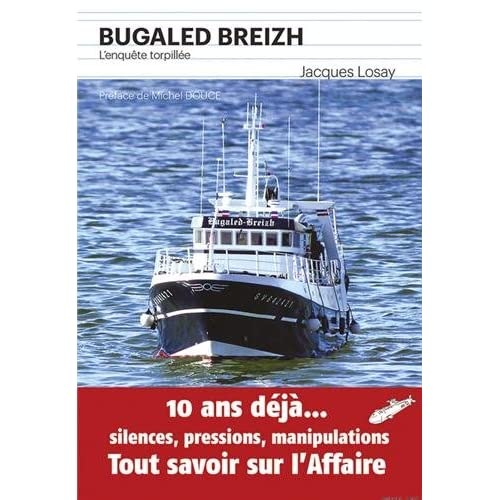 BUGALED BREIZH, L'ENQUETE TORPILLEE