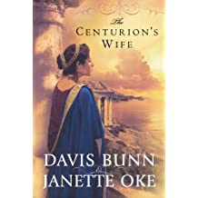 The Centurion's Wife (Acts of Faith, Book 1)