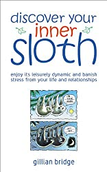 Discover Your Inner Sloth: Mix in Its Leisurely Dynamic to Banish Stress