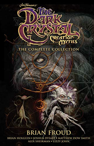 Image of Jim Henson's The Dark Crystal Creation Myths: The Complete Collection