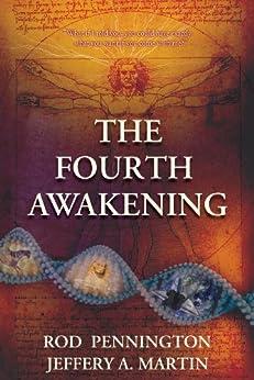 The Fourth Awakening (English Edition) par [Pennington, Rod, Jeffery A. Martin]