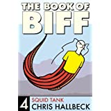 The Book of Biff #4 Squid Tank (English Edition)